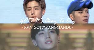Sharing is caring: GOT7 It's Okay To Cry