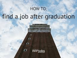 how to a job after graduation infographic wipjobs