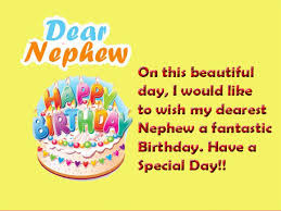 Happy Birthday Nephew Wishes Quotes And Messages From Uncle Or Aunt