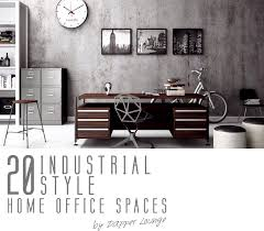 industrial style office. Starting Off The Four Part Series Of Home Office Spaces Inspiration Is A Style That Has Raw Sensibility And Use Materials Ticks Industrial