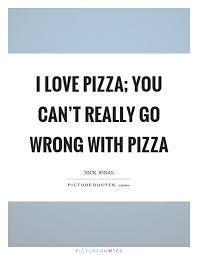 Pizza Love Quotes Adorable Pizza Love Quotes Tamilkalanjiyamin