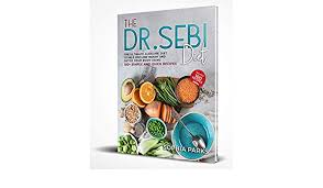The Dr. Sebi Diet: The Ultimate Alkaline Diet To Help You Lose Weight And  Detox Your Body Using 100+ Simple And Quick Recipes eBook: Parks, Sophia :  Amazon.in: Kindle Store