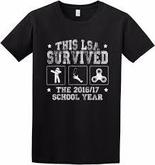 Dieses Lsa überlebte 201617 Schuljahr Lustiger Unterricht Der Geschenk T Shirt Druck T Shirt 2018 Modemarke Oberseiten T Stück Verlässt