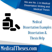medical dissertation examples medical thesis writing service  medical dissertation examples dissertation thesis help