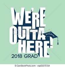 congratulations to graduate class of 2018 congratulations graduate typography class of