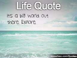 Explore The World Quotes. QuotesGram