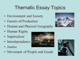"how to guide for thematic essays"" ppt  thematic essay topics environment and society factors of production"