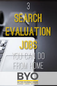 3 Search Evaluation Jobs You Can Do From Home