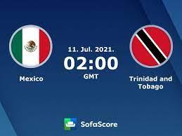 Mexico Trinidad and Tobago live score ...