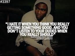 Childish Gambino Quotes Gorgeous Childish Gambino Quotes Sayings You Should Listen Collection Of