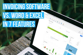 7 Important Features Of Invoicing Software Not In Word Or