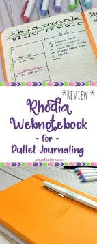 notebook review rhodia webnotebook has incredible paper for bullet journaling