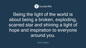 Being The Light Being The Light Of The World Is About Being A B