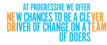 at progressvie we offer new chances to be a clever driver of change on a team