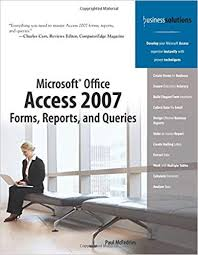 Microsoft Office Reports Microsoft Office Access 2007 Forms Reports And Queries