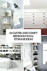 bedroom wall storage comfy and clever bedroom wall storage ideas cover awesome wall storage ideas for