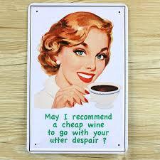 home decor plate x: lkb x  quot hve a cheap wine here quotmetal vintage tin sign