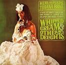 Whipped Cream & Other Delights [Bonus Tracks]