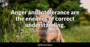 Gandhi Love Quotes Custom Anger And Intolerance Are The Enemies Of Correct Understanding