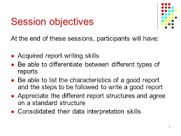 unit activity b communication barriers report ppt video  session objectives at the end of these sessions participants will have acquired report writing