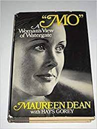 Mo : A Woman's View of Watergate: Dean, Maureen with Gorey, Hays:  Amazon.com: Books