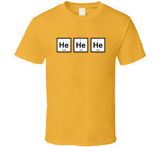 Gas Funny Element Helium Periodic Table Joke T Shirt