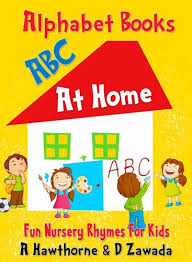 children s alphabet book of things at home abc nursery rhymes book to learn the alphabet