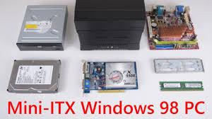 Building a Mini ITX Retro Gaming PC running Windows 98