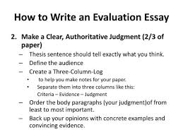 Evaluation Essay Examples Essays How To Write Thesis For An Evaluation Essay Statement