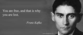 Kafka Quotes Extraordinary You Are Free And That Is Why You Are Lost Franz Kafka Quotes