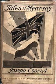 <b>Tales Of</b> Hearsay by <b>Conrad</b>, <b>Joseph</b>