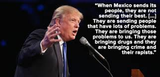 Donald Trump Racist Quotes Magnificent GirlTalkHQ Donaldtrumpquote