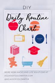Diy Daily Routine Chart For Kids A Glass Of Goldwater