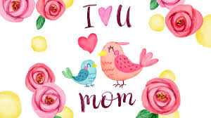 I Love You Mom Wallpaper 4K, Happy ...