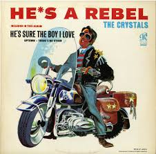 The <b>Crystals</b> - <b>He's A</b> Rebel (1963, Vinyl) | Discogs