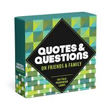 <b>Quotes</b> and Questions on Friends and <b>Family</b>: 100 Talk-Provoking ...