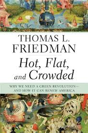 hot flat and crowded thomas l friedman macmillan hot flat and crowded