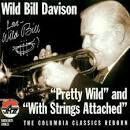 Pretty Wild/With Strings Attached