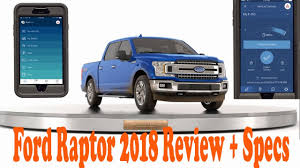 Ford Raptor 2018 Review + Ford Raptor Specs Amazing Features that ...