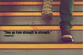 Image result for psalm 84:7