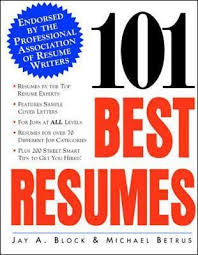 101 Best Resumes Endorsed By The Professional Association Of Resume