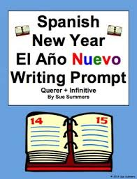 spanish new year writing prompt and essay translation querer  spanish new year writing prompt and essay translation querer infinitive