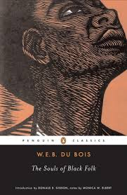 the souls of black folk by w e b du bois the souls of black folk · other editions enlarge cover 318742