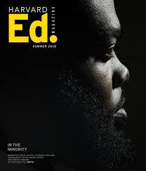 Harvard Ed. Magazine, Summer 2016 by Harvard Graduate School of ...