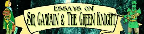 sir gawain and the green knight sir gawain essays sir gawain the green knight essays on sir gawain the green knight