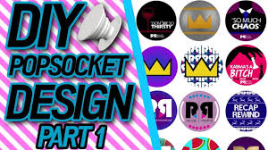 Design Your Own Popsocket Diy Design Your Own Riverdale Popsocket Part 1