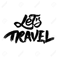 心に強く訴える引用 Lets 旅行 を文字しましたモダンなブラシ書道インク
