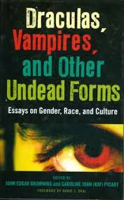 draculas vampires and other undead forms essays on gender race  draculas vampires and other undead forms essays on gender race and culture