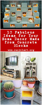 10 Fabulous Ideas for Your Home Dcor Made from Concrete Blocks