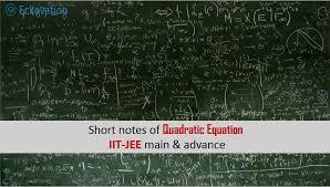 short notes of quadratic equation for